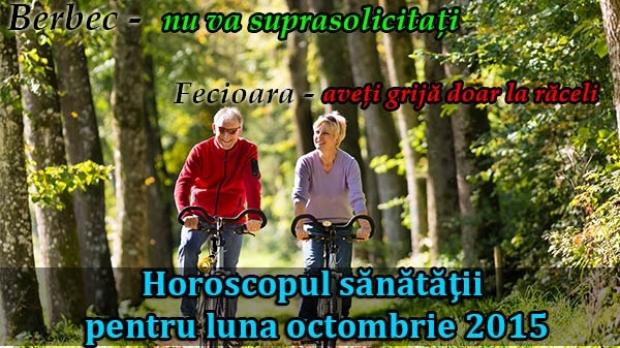 Horoscopul sănătăţii pentru luna octombrie 201 …