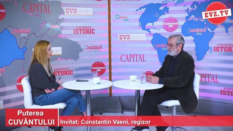 Cum a descoperit magia Constantin Vaeni, regizor, scenarist și actor